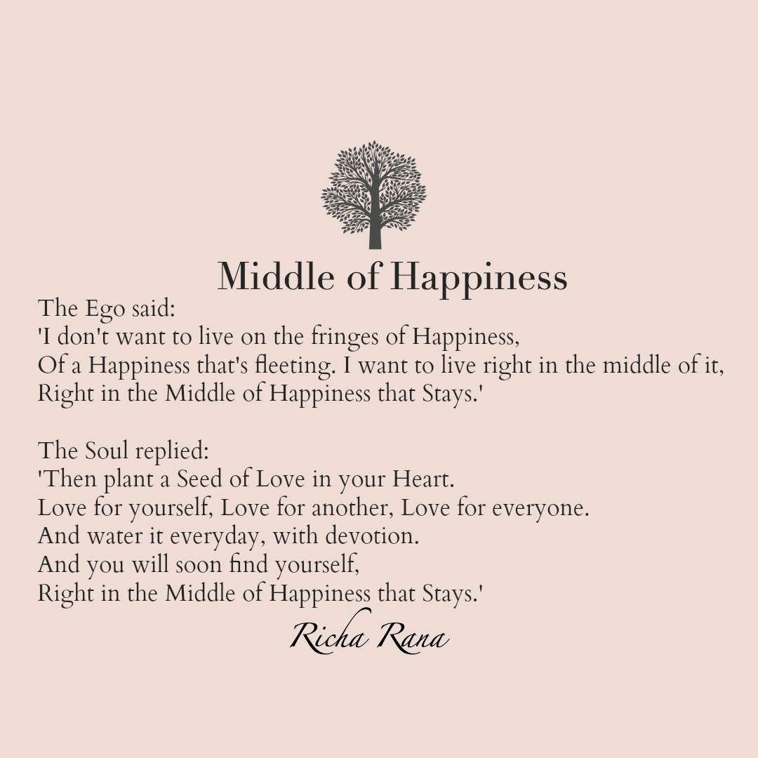 Poem Middle Happiness The Dignified Soul